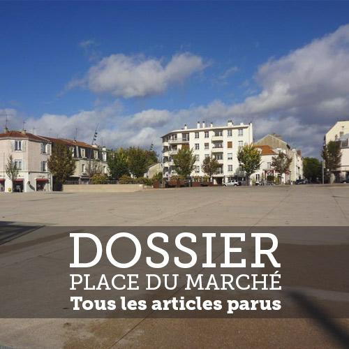 Place du Marché : 15 ans déjà, et puis ?…